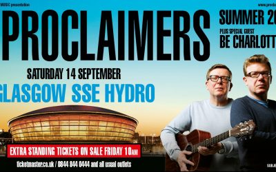 THE PROCLAIMERS – Glasgow SSE Hydro Saturday 14 September – NOW SOLD OUT